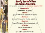 early social class in latin america