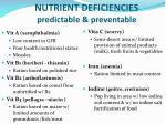 nutrient deficiencies predictable preventable