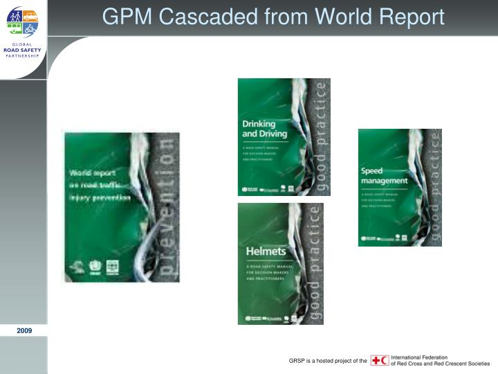 Gpm cascaded from world report