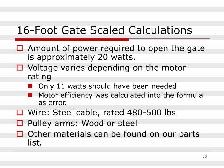 16-Foot Gate Scaled Calculations