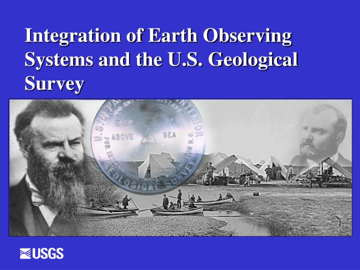 Integration of earth observing systems and the u s geological survey
