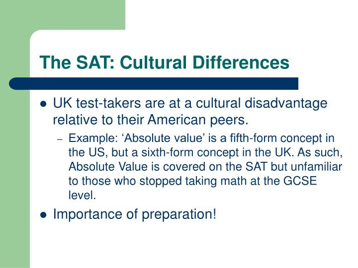 The SAT: Cultural Differences