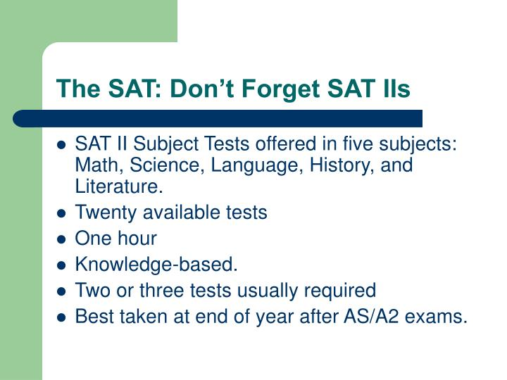 The SAT: Don't Forget SAT IIs