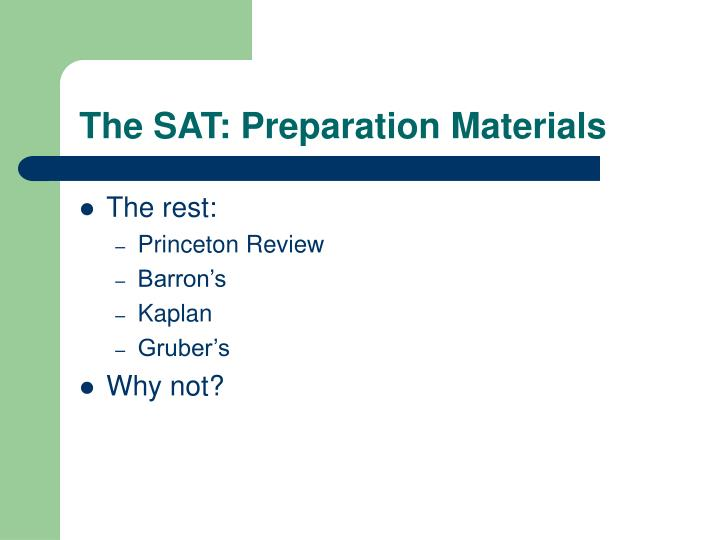 The SAT: Preparation Materials