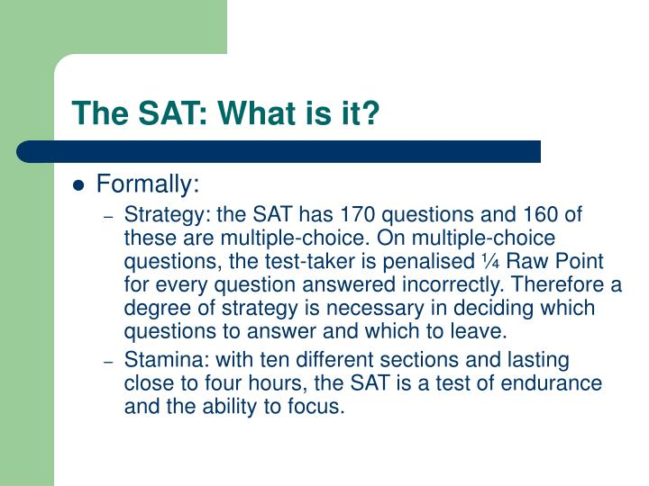 The SAT: What is it?