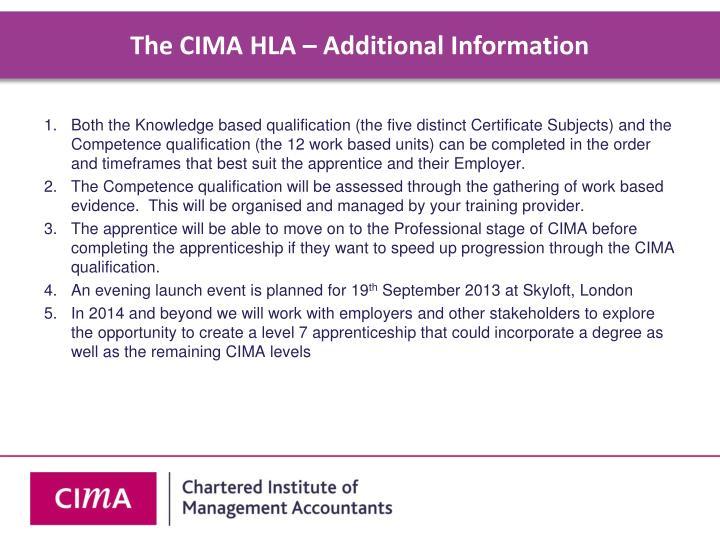The CIMA HLA – Additional Information
