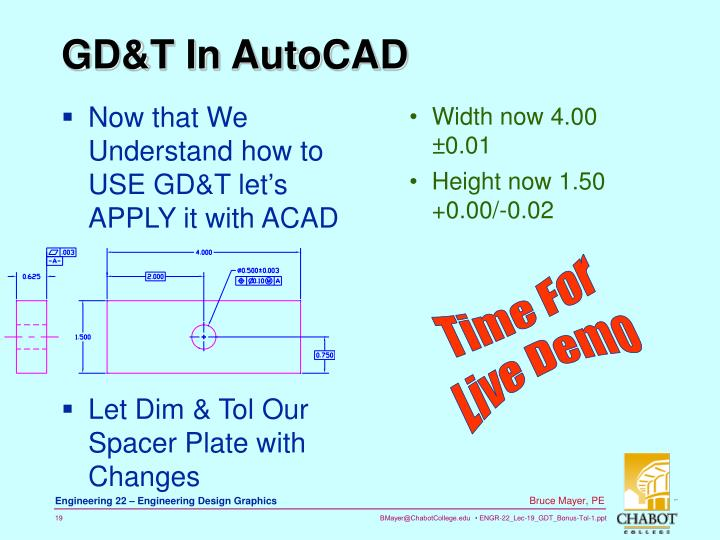 Now that We Understand how to USE GD&T let's APPLY it with ACAD