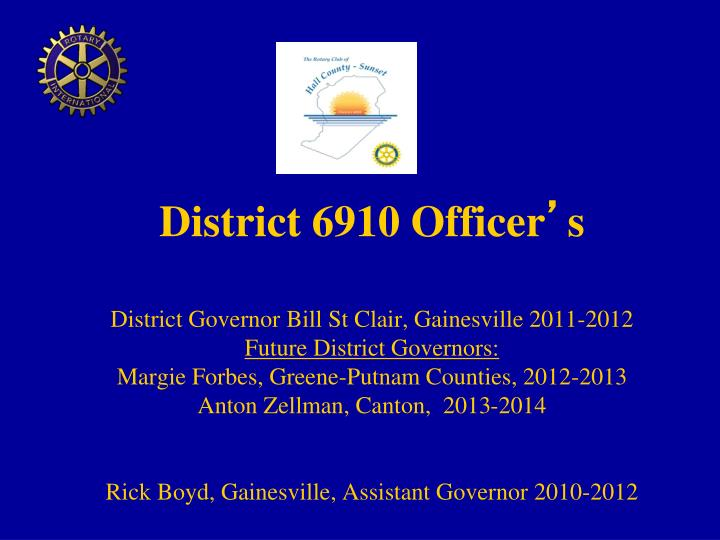 District 6910 Officer