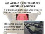 joe arpaio the toughest sheriff in america3