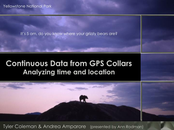 Continuous data from gps collars analyzing time and location