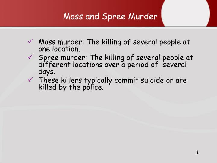 mass and spree murder n.