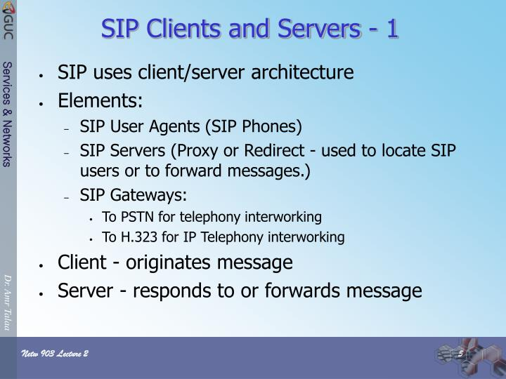 SIP Clients and Servers - 1