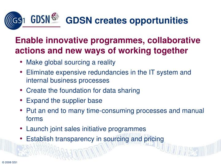 GDSN creates opportunities