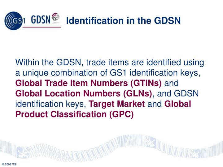 Identification in the GDSN