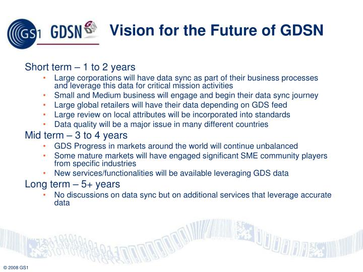 Vision for the Future of GDSN