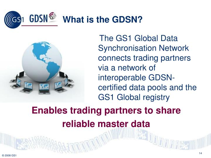 What is the GDSN?