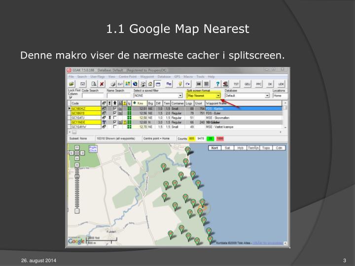 1.1 Google Map Nearest