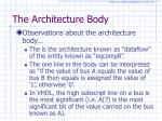 the architecture body