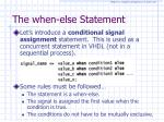 the when else statement