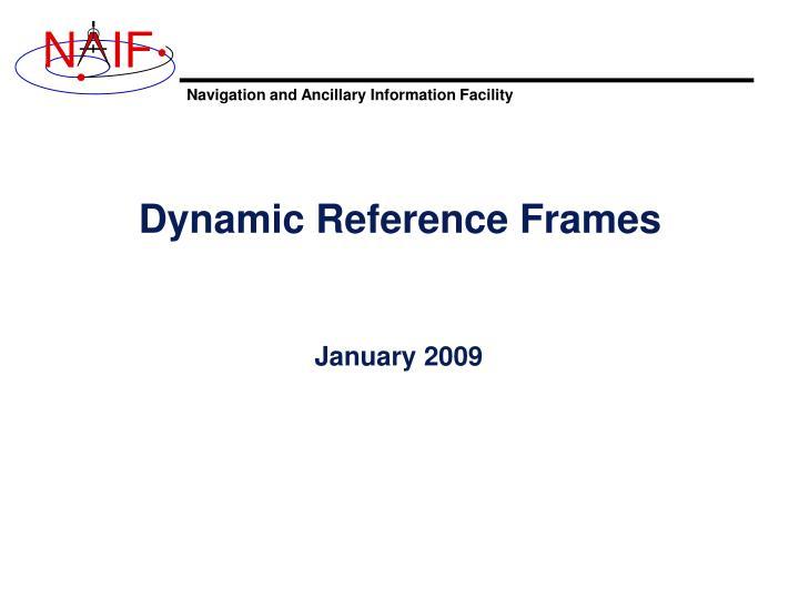 dynamic reference frames n.
