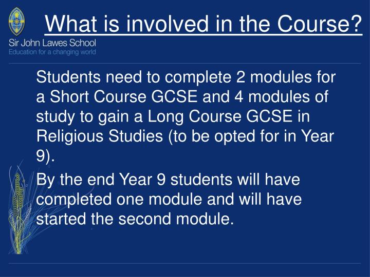 What is involved in the course