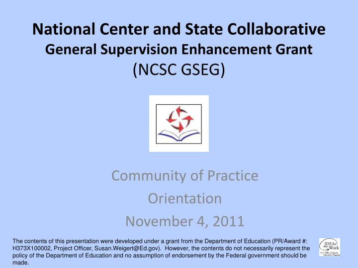 national center and state collaborative general supervision enhancement grant ncsc gseg n.