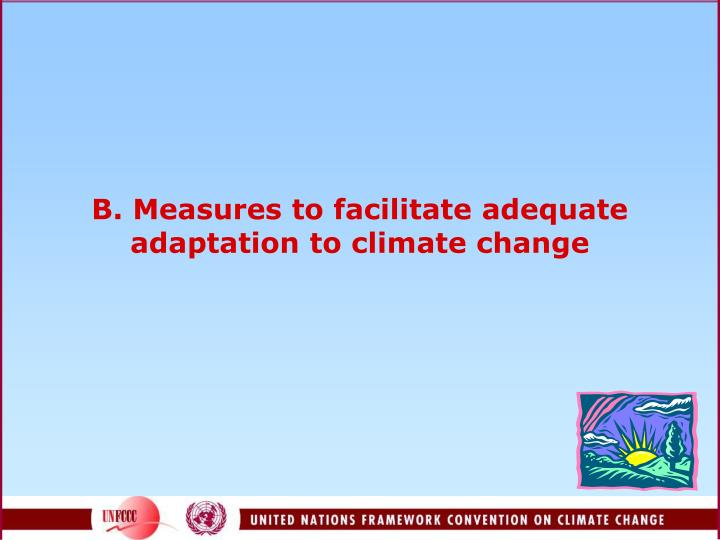 B. Measures to facilitate adequate adaptation to climate change