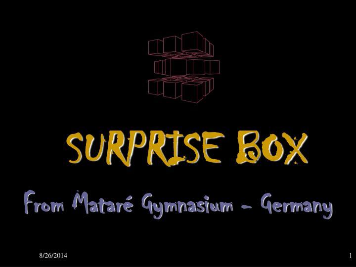 surprise box n.