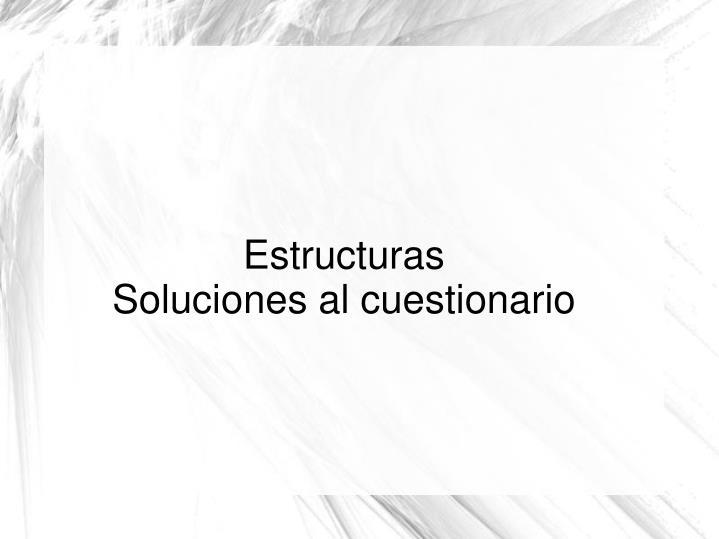 estructuras soluciones al cuestionario