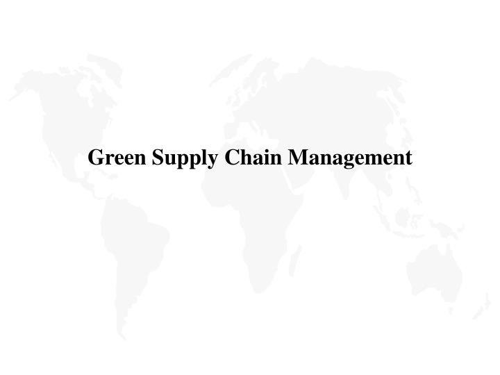 green supply chain management in manufacturing industry environmental sciences essay Package printing industry, the linkage between green supply chain practices and the selection of environmental green supply chain management practices.