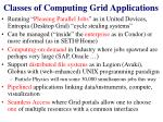 classes of computing grid applications