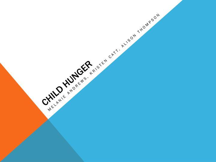 child hunger n.