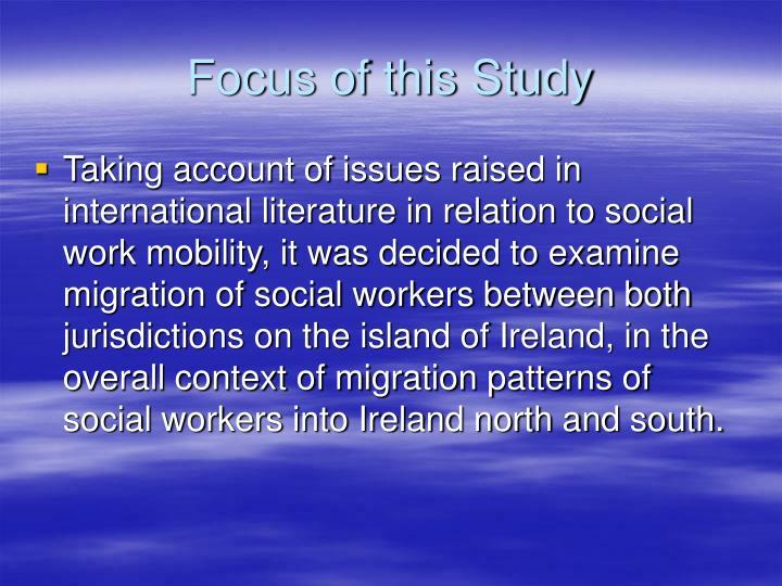 Focus of this Study