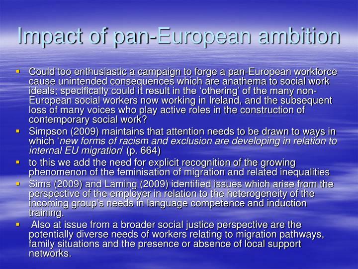 Impact of pan-European ambition