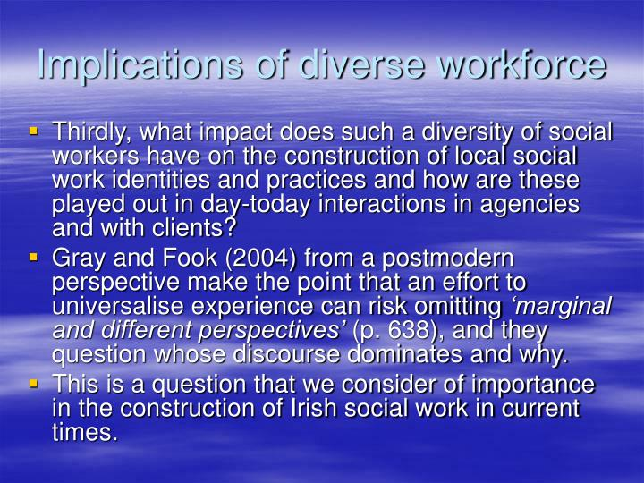Implications of diverse workforce