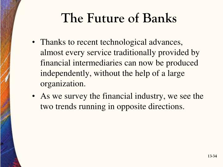 The Future of Banks