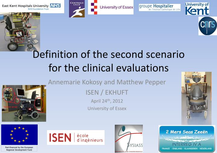 Definition of the second scenario for the clinical evaluations