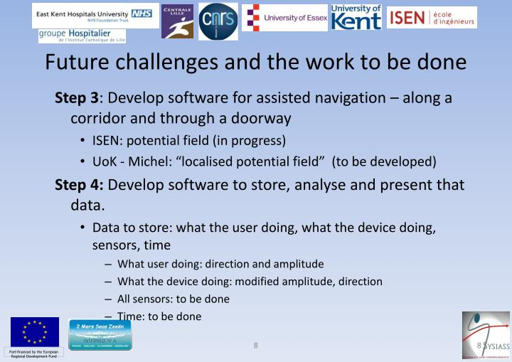 Future challenges and the work to be done