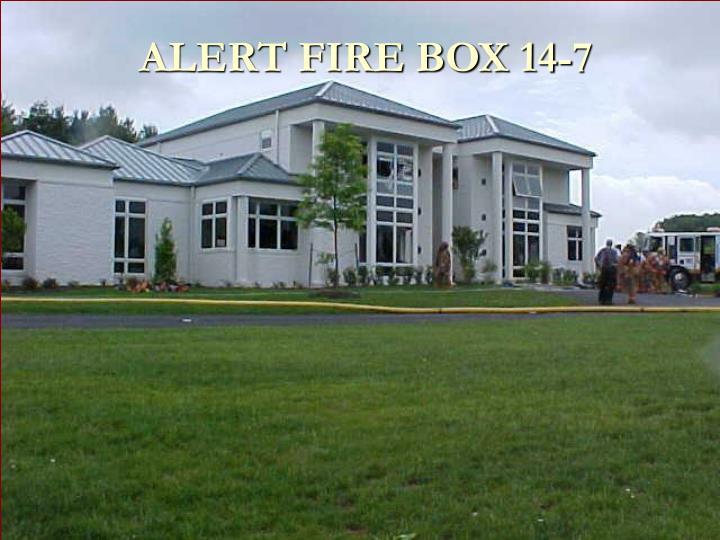 ALERT FIRE BOX 14-7