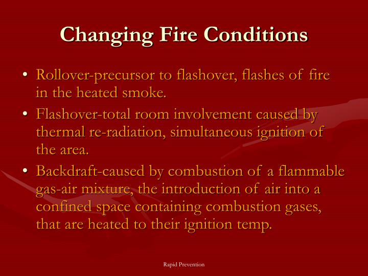 Changing Fire Conditions