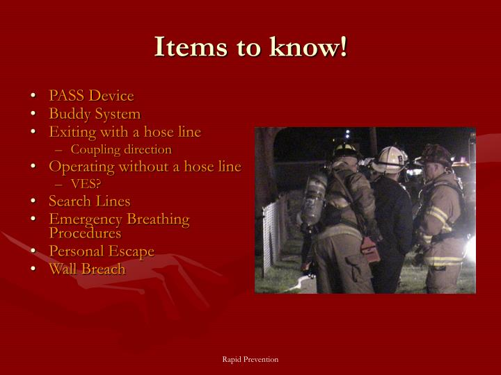 Items to know!