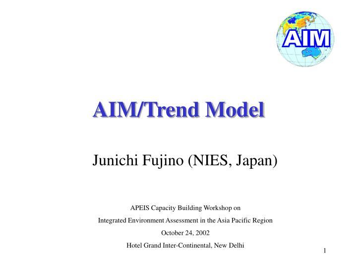 Aim trend model