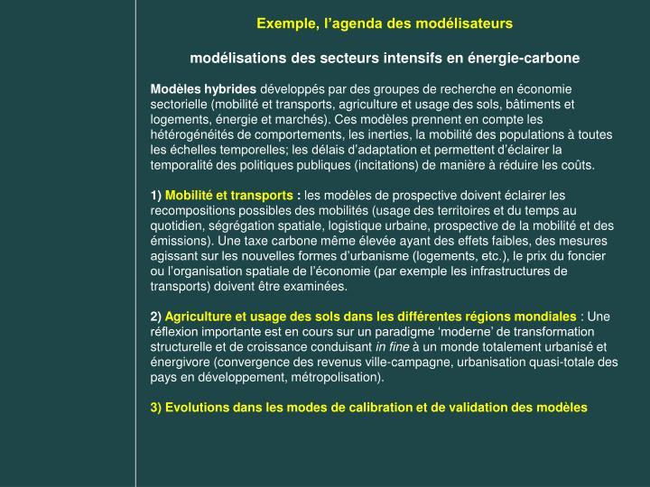 Exemple, l'agenda des modélisateurs