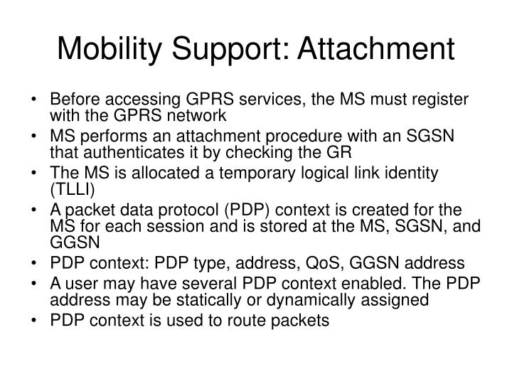 Mobility Support: Attachment