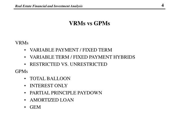 VRMs vs GPMs
