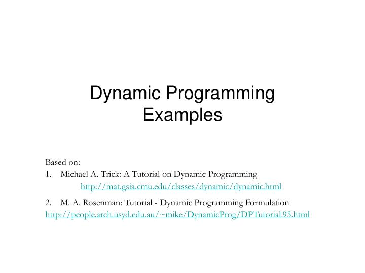Ppt Dynamic Programming Examples Powerpoint Presentation Id3586671