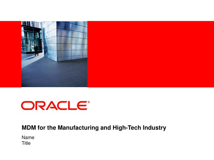 mdm for the manufacturing and high tech industry n.