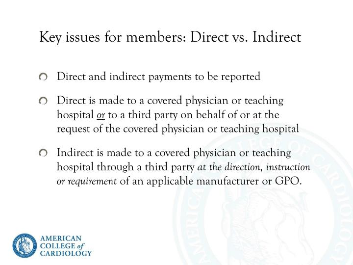 Key issues for members: Direct vs. Indirect