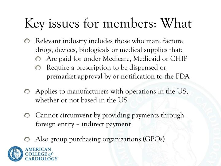 Key issues for members: What