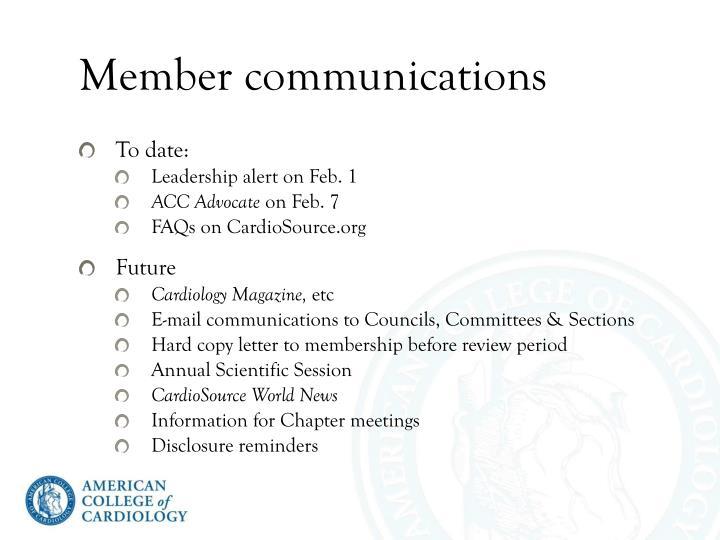 Member communications